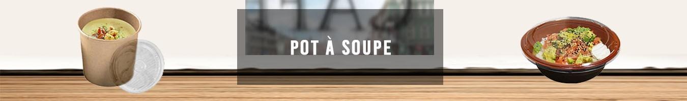 Pot à Soupe jetable Emballage Alimentaire - Le Bon Emballage